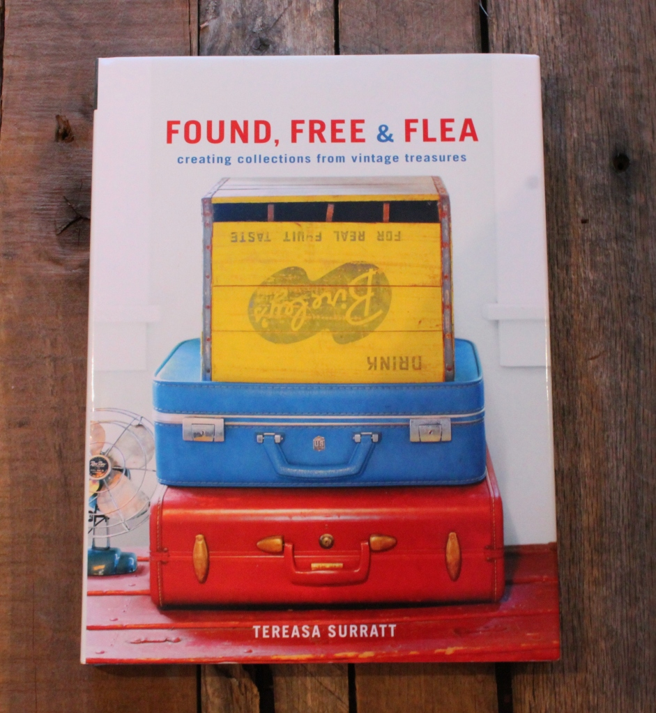 Found, Free & Flea by Tereasa Surratt