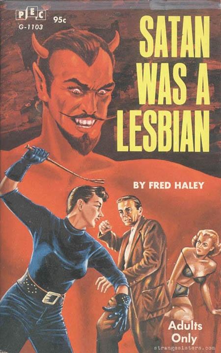 Satan was a Lesbian Pulp Novel