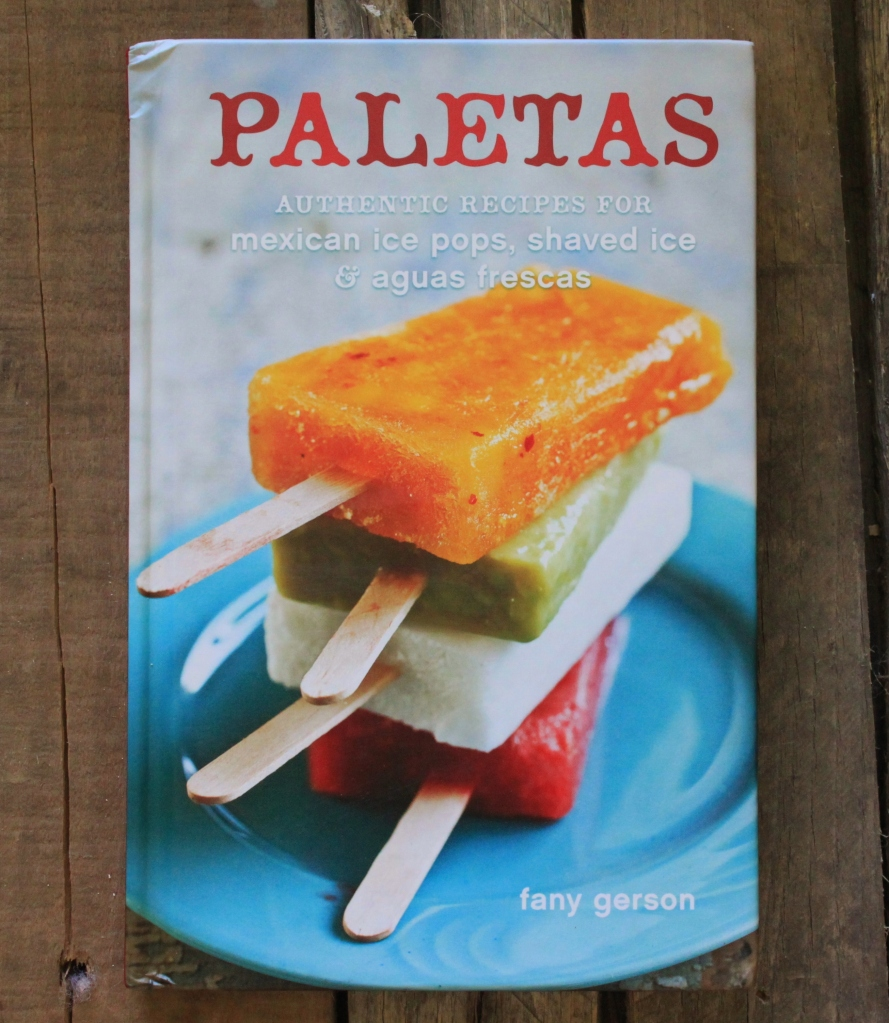 Paletas by Fany Gerson