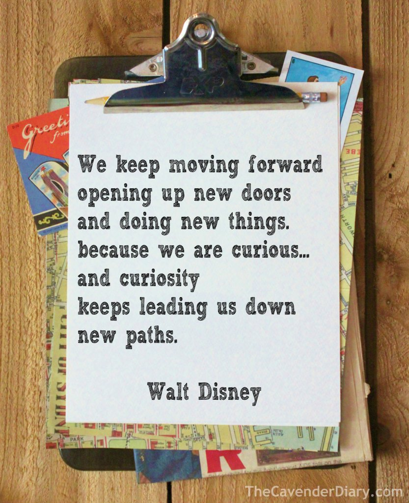 """Keep Moving Forward"" - Walt Disney"