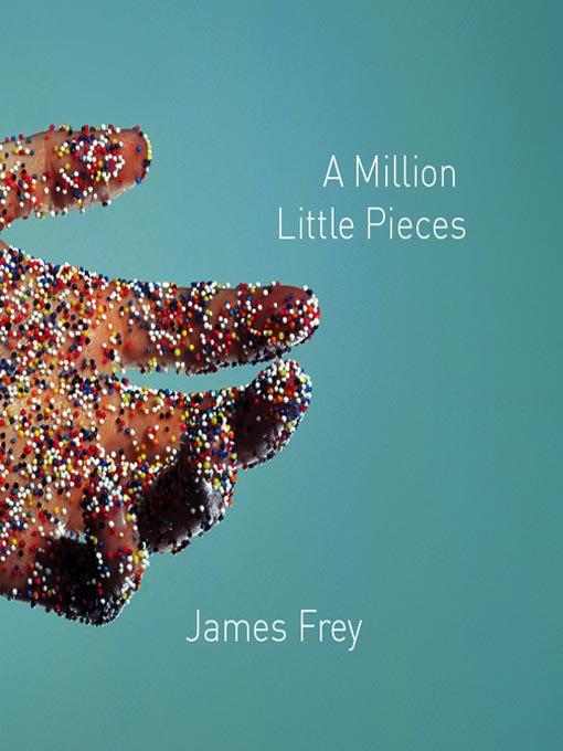 A Million Little Pieces James Frey
