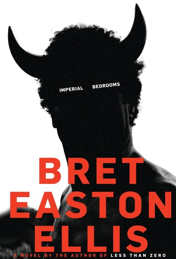 Imperial Bedrooms Bret Easton Ellis