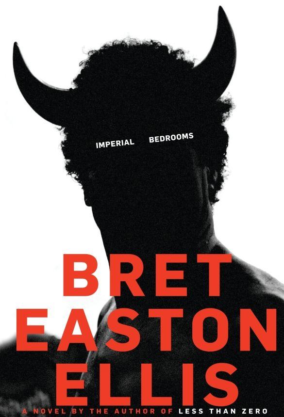 Imperial Bedrooms Bret Easton Ellis