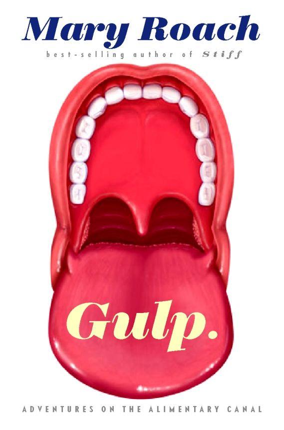 Mary Roach Gulp