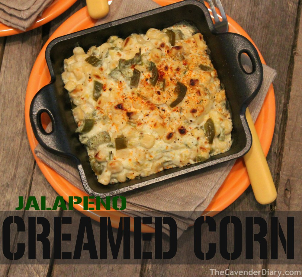 Jalapeno Creamed Corn from the Cavender Diary Boys