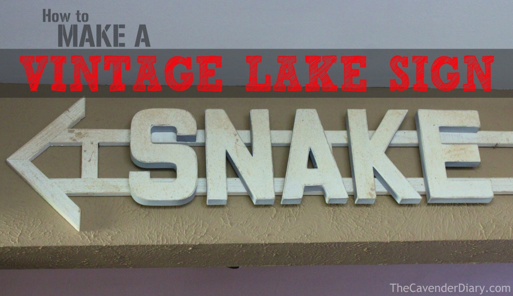 How to Make a Vintage-ish Lake Sign from the Cavender Diary Boys